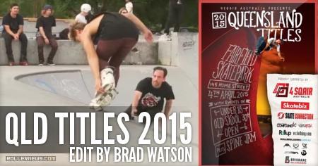 QLD Titles 2015 (Australia): Edit by Brad Watson