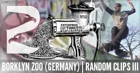 Borklyn Zoo (Germany): Random Clips III (2015)