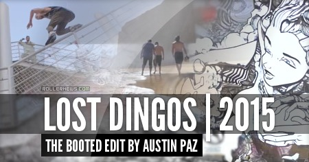 Lost Dingos (2015): The Booted Edit by Austin Paz
