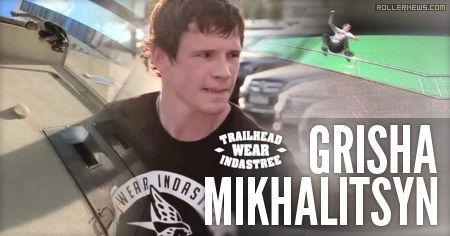 Grisha Mikhalitsyn (Russia): 2014 Trailhead Profile