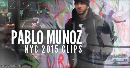 Pablo Munoz (19, NYC): 2015 Clips