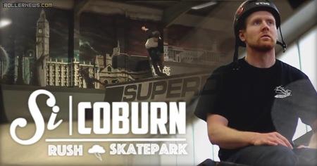 Si Coburn: Rush Skatepark (2015) by Guy Millership
