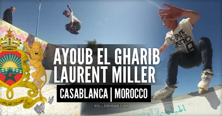 One day in Casablanca Skatepark (Morocco) with Ayoub El Gharib & Laurent Miller (2015)