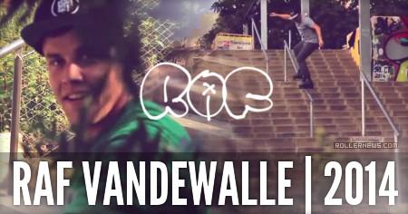 Raf Vandewalle: BCN 2014 Edit by Francis Ali