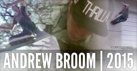 Andrew Broom: Edit by Austin Bartels (2015)