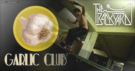 Garlic Club @ The Backyard Skatepark (2015)
