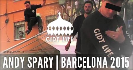 Andy Spary: Cidy Life, Barcelona 2015