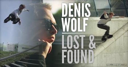 Denis Wolf: Lost & Found (2011-2012)