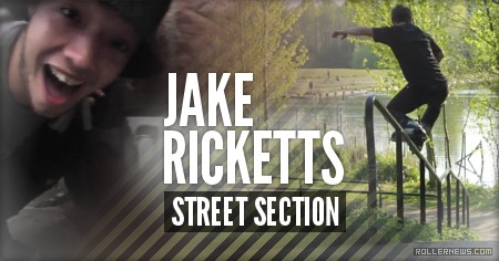 Jake Ricketts: Street Section