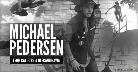 Michael Pedersen: From California to Scandinavia