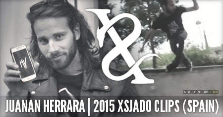 Juanan Herrera (Spain): Xsjado Clips (2015)
