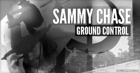 Sammy Chase: Ground Control (2015)