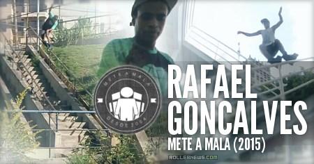 Rafael Goncalves (Brazil): Meta a Mala (2015)