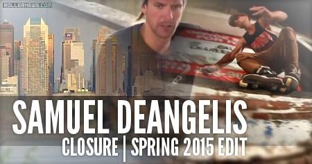 Samuel DeAngelis: Closure | Spring 2015 Edit