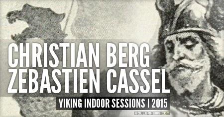 Christian Berg & Zebastian Kassel: 2015 Viking Indoor Sessions (Denmark + Sweden)