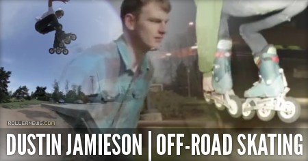 Dustin Jamieson: Off-Road Skating (2015)
