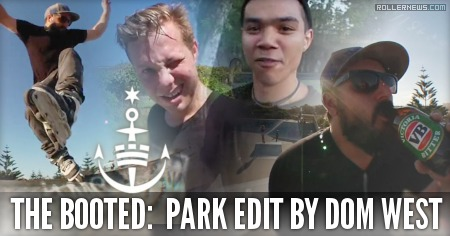 The Booted: Park Edit by Dom West (2015)