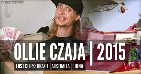 Ollie Czaja: Lost Clips (2015)