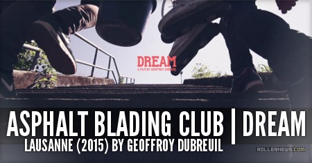 Asphalt Blading Club | DREAM (2015)
