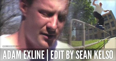 Adam Exline: Edit by Sean Kelso