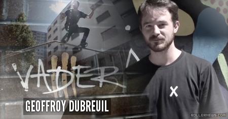 Geoffroy Dubreuil (Switzerland): Vader III Section (2015)