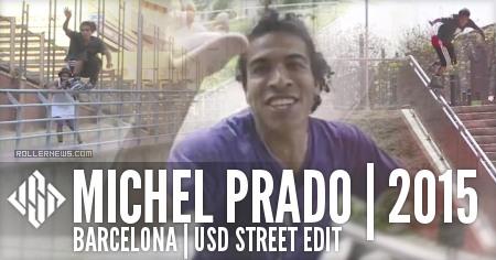 Michel Prado: Barcelona | USD Street Edit (2015)