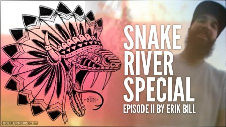 Erik Bill - Snake River Special II (2014) Section