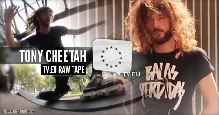 Tony Cheetah (Spain): TV.EU Raw Tape (2014)