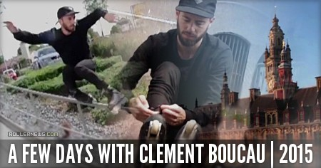 A few days with Clement Boucau (2015)
