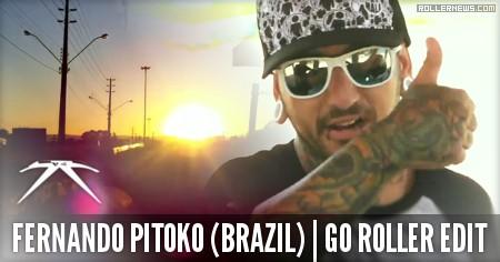 Fernando Pitoko (30, Brazil): Go Roller Edit