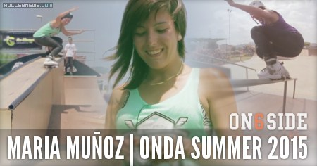 Maria Munoz (Spain): Onda Summer 2015, On6side Clips