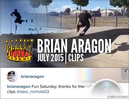 Brian Aragon: Still Skating | July 2015, 3 Clips