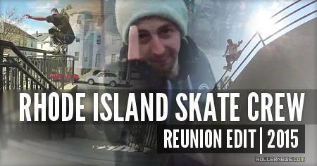 Rhode Island Skate Crew: Reunion Edit (2015)
