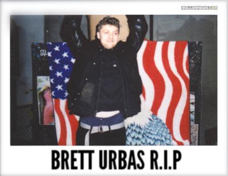 Brett Urbas R.I.P.