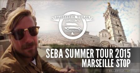 Seba Summer Tour 2015: Marseille Stop