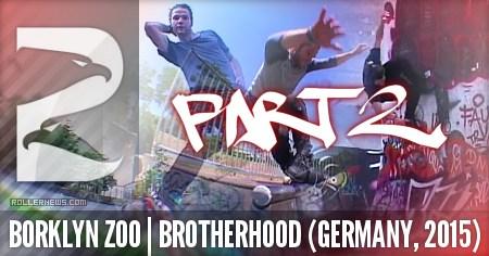 Borklyn Zoo Brotherhood (Germany, 2015) Part 2