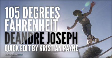 105 degrees Fahrenheit with Deandre Joseph (2015) by Kristian Payne