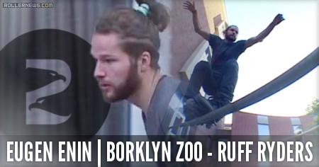 Eugen Enin: Borklyn Zoo | Ruff Ryder Clips (2015)