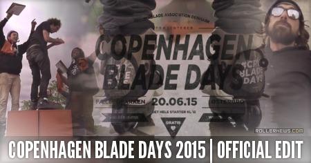 Copenhagen Blade Days 2015: Official Edit