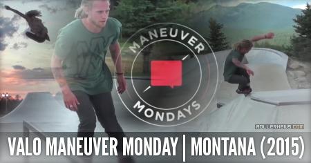 Valo Maneuver Monday: Montana Edition (2015)