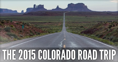 The 2015 Colorado Road Trip by Anthony Medina
