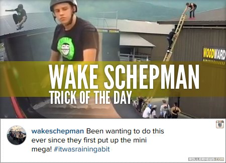 Wake Schepman: Trick of the Day (2015)