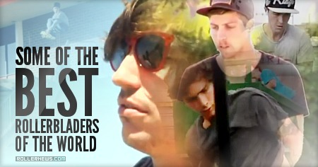 Some of the best rollerbladers of the world: Edit