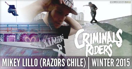 Mikey Lillo (Razors Chile): Winter 2015 Edit