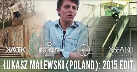 Lukasz Malewski (Poland): Hedonskate + Kaltik (2015)