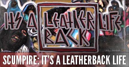 Scumpire - It's a leatherback life (2015): Trailer