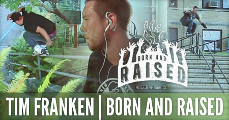 Tim Franken: Born & Raised, A New Jersey Blade Film