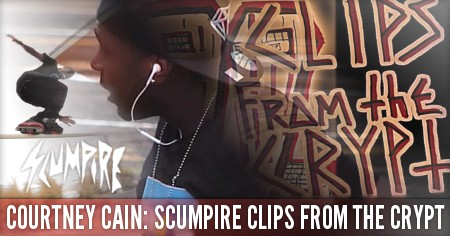 Courtney Cain: Scumpire, Clips From the Crypt (2014)