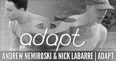 Andrew Nemiroski & Nick LaBarre: Adapt (2015)
