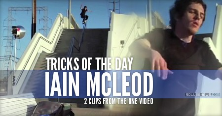 Clips of the day: Iain Mcleod - 2 clips from the ONE Video